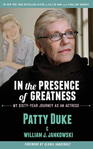 In the Presence of Greatness: My Sixty-Year Journey as an Actress (hardback) (Life My Doll Sofa)