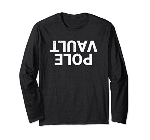 Unisex Pole Vault Upside Down Text Long Sleeve T-shirt Large Black - Black Track Down T-shirt