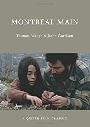 Montreal Main (Queer Film Classics)