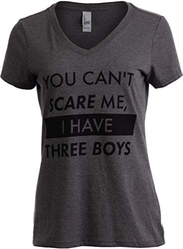 Boy Womens V-Neck T-Shirt - You Can't Scare Me, I Have