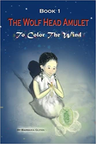 The Wolf Head Amulet (To Color the Wind) (Volume 1)