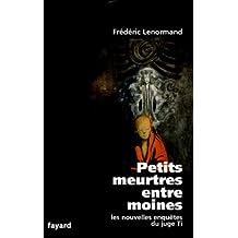 Petits meurtres entre moines : Les nouvelles enquêtes du juge Ti (Romanesque) (French Edition)