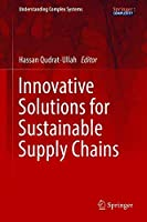 Innovative Solutions for Sustainable Supply Chains Front Cover