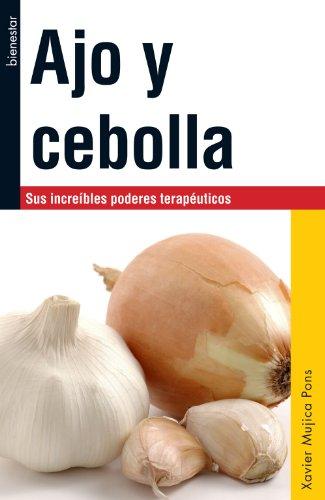 Ajo y cebolla (Spanish Edition) by [Pons, Xavier Mujica]