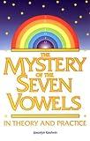 The Mystery of the Seven Vowels, Joscelyn Godwin, 0933999860