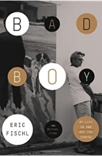 bad boy my life on and off the canvas eric fischl michael stone  bad boy my life on and off the canvas by eric fischl 7