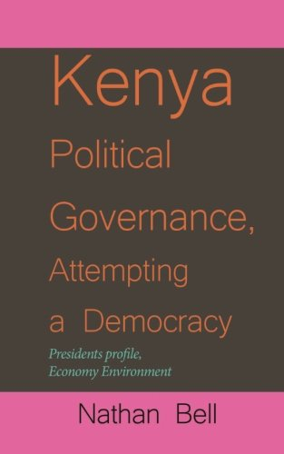kenya-political-governance-attempting-a-democracy-presidents-profile-economy-environment