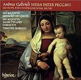 Gabrieli: Missa Pater Peccavi - Motets