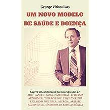 Um Novo Modelo de Saúde e Doença (Portuguese Edition)