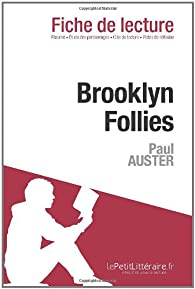 Brooklyn follies de Paul Auster (fiche de lecture) par Sabrina Zoubir