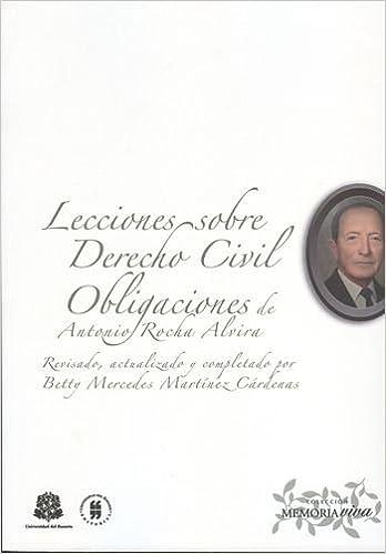 Lecciones sobre Derecho civil. Obligaciones de Antonio Rocha Alvira Paperback – 2009