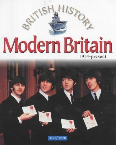 Read Online Modern Britain 1914 - Present (British History) pdf