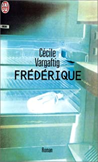 Frédérique par Cécile Vargaftig