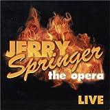 Jerry Springer-the Opera