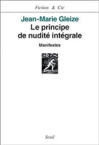 Le Principe de nudité intégrale par Jean-Marie Gleize