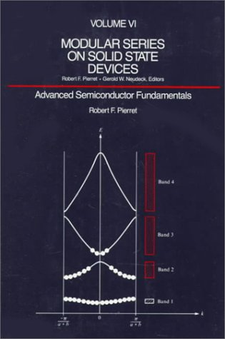 Advanced Semiconductor Fundamentals (Modular Series on Solid State -
