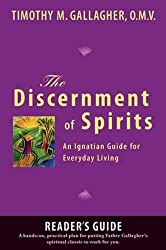 The Discernment of Spirits: A Reader's Guide: An Ignatian Guide for Everyday Living