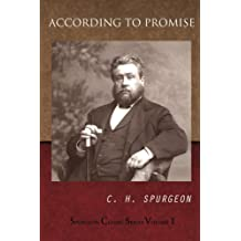 According To Promise (Spurgeon Classic Series Book 1)