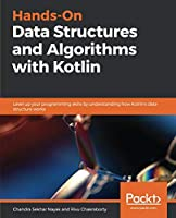 Hands-On Data Structures and Algorithms with Kotlin Front Cover