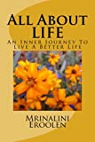 All About LIFE: An Inner Journey To Live A Better Life