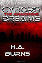 Cyborg Dreams: The Awakening Paperback