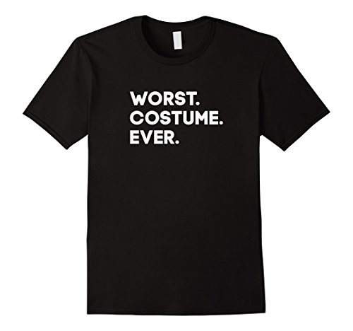 [Men's Worst Costume Ever - Halloween Funny T Shirt for Everyone XL Black] (Funny Weird Halloween Costumes)
