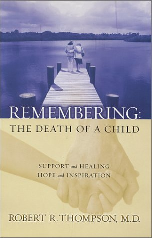 Download Remembering: The Death of a Child PDF