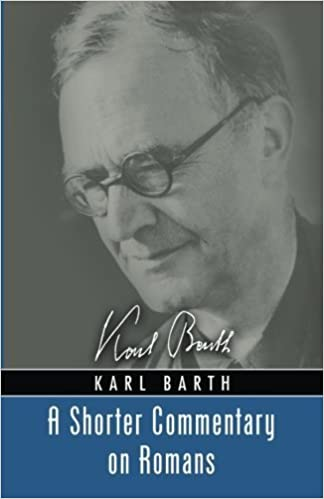 Book A Shorter Commentary on Romans: by Karl Barth (2012-08-01)