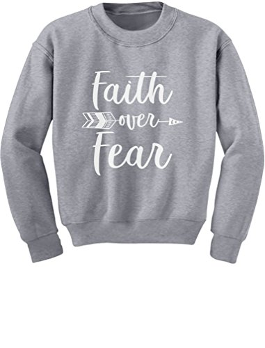 Faith Kids Sweatshirt - Tstars Faith Over Fear Christian Fashion Gifts Youth Kids Sweatshirt Large Gray