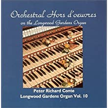 Orchestra Hors D'Oeuvres on Longwood Gardens Organ