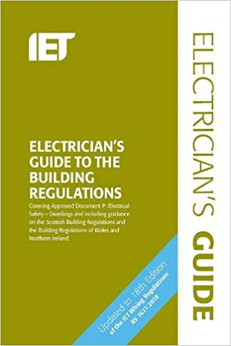 electrician's guide to the building regulations (electrical regulations)  spiral-bound – 31 jul 2018