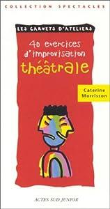 """Afficher """"40 exercices d'improvisation théâtrale"""""""