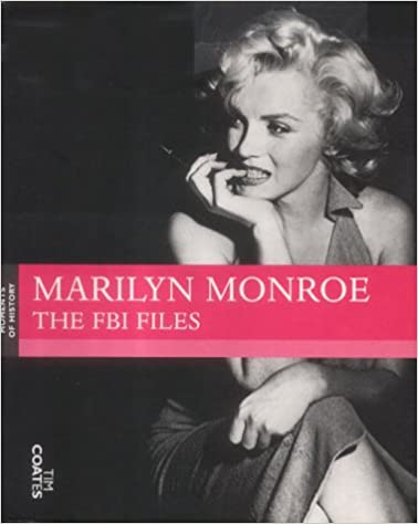 Marilyn Monroe: The FBI Files (Moments of history)