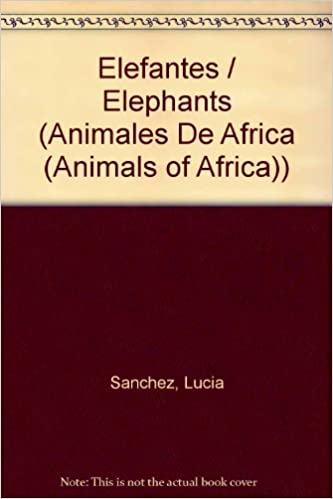 Elefantes/elephants (animales De Africa (animals Of Africa)) Descargar PDF