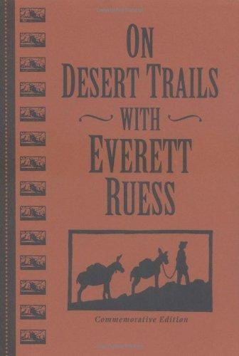 Amazon on desert trails with everett ruess ebook gary james amazon on desert trails with everett ruess ebook gary james bergera wl rusho kindle store fandeluxe Gallery