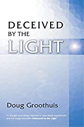 Deceived by the Light: