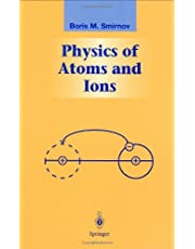 Physics of Atoms and Ions (Graduate Texts in Contemporary Physics)