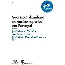 Sucesso e abandono no ensino superior em Portugal