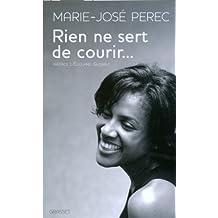 Rien ne sert de courir (Documents Français) (French Edition)
