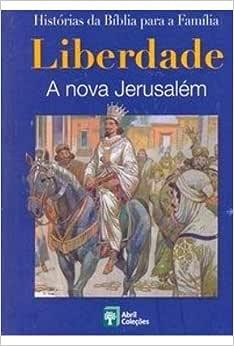 Livro Histórias Da Bíblia Liberdade A Nova Jerusalém