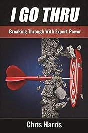 I GO THRU: Breaking Through With Expert Power