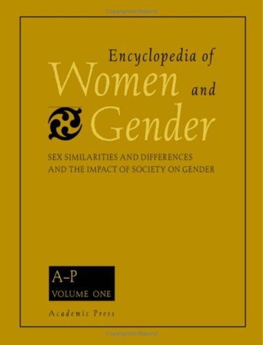 Encyclopedia of Women and Gender A-K (Volume 1) (Encyclopedia Of Gender And Society Volume 1)