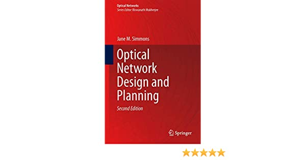 Optical Network Design and Planning Optical Networks: Amazon.es: Simmons, Jane M.: Libros en idiomas extranjeros
