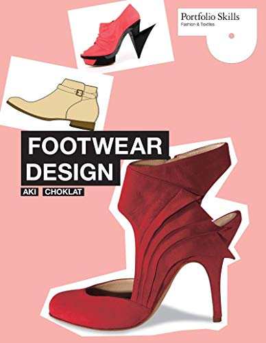 - Footwear Design (Portfolio Skills: Fashion & Textiles)