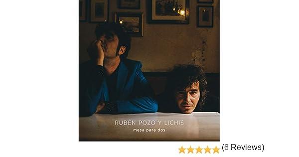 Mesa Para Dos de Rubén Pozo y Lichis en Amazon Music - Amazon.es
