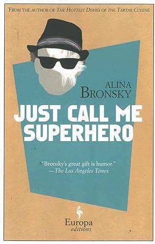 book cover of Just Call Me a Superhero