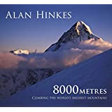 8000m: Climbing the World's Highest Mountains: All 14 Summits