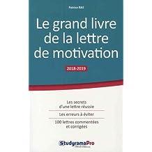 Grand livre de la lettre de motivation 5e édi