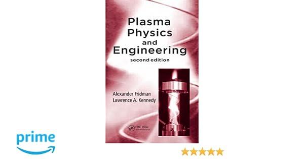 PLASMA PHYSICS AND ENGINEERING PDF DOWNLOAD