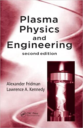 Plasma physics and engineering second edition alexander fridman plasma physics and engineering second edition 2nd edition fandeluxe Choice Image